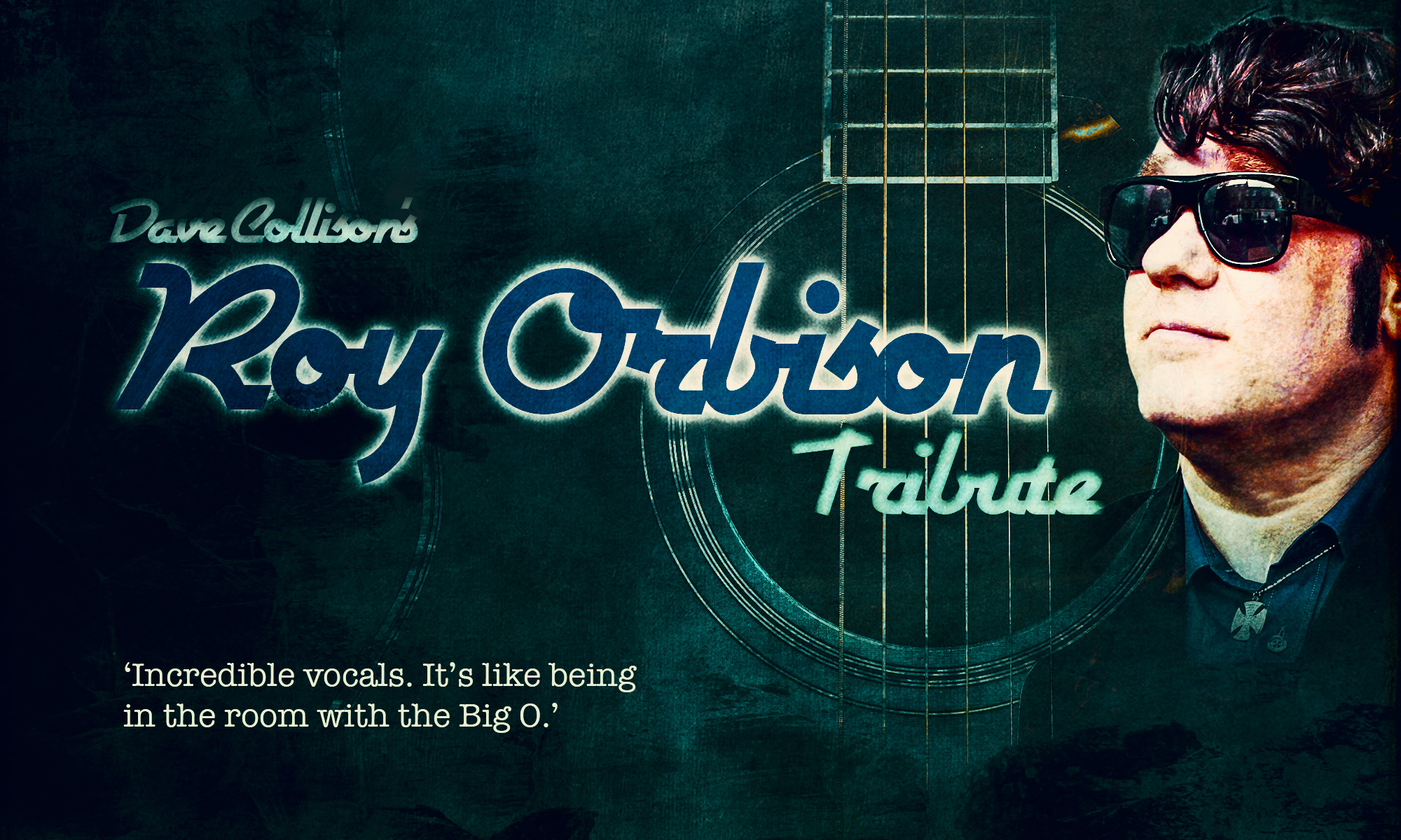 Dave Collison - Roy Orbison Tribute